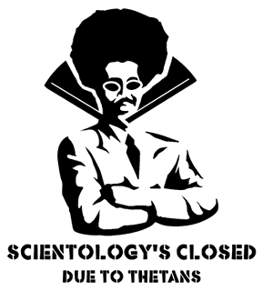 Scientology closed due to thetans