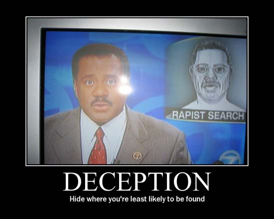Deception / Hide where you're least likely to be found