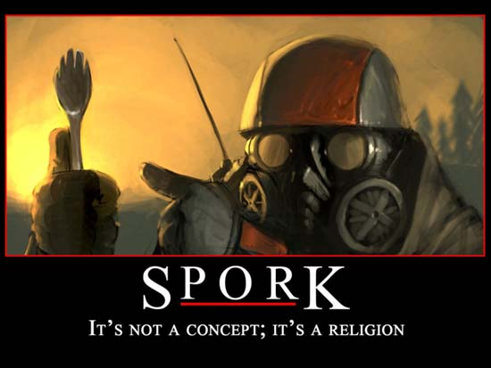 Spork / It's not a concept; it's a religion.