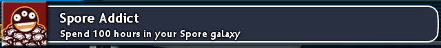 Spore Addict / Spend 100 hours in your Spore galaxy