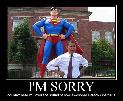 Obama I m So awesome