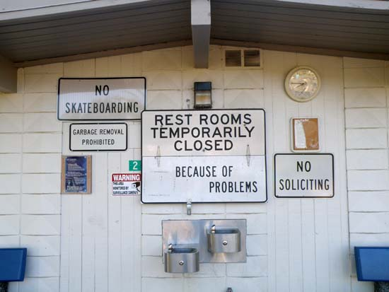 Rest Rooms Temporarily Closed / Because of Problems.