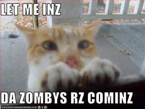 Let me inz da zombys rz cominz