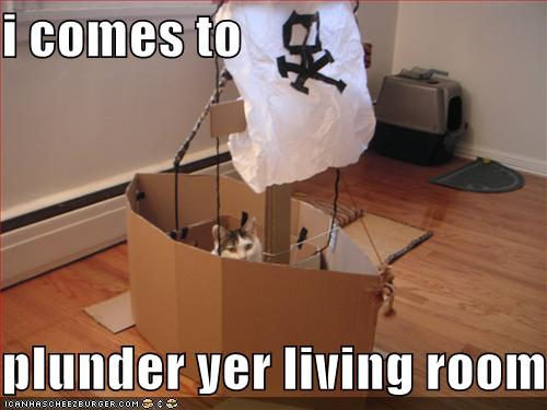 i comes to plunder yer living room