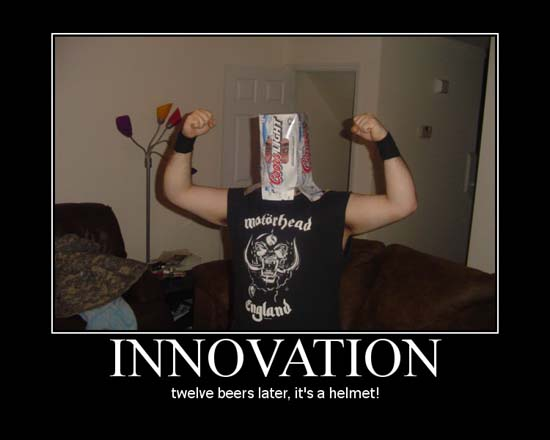 Innovation / twelve beers later, it's a helmet!
