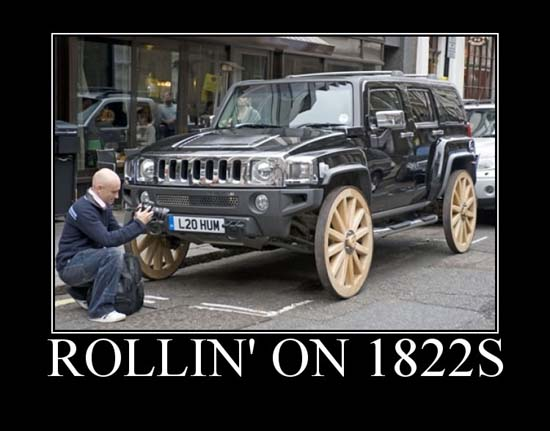 Rollin' on 1822s