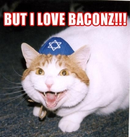 But I love Baconz!!!