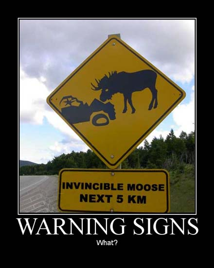 Warning Signs / What?