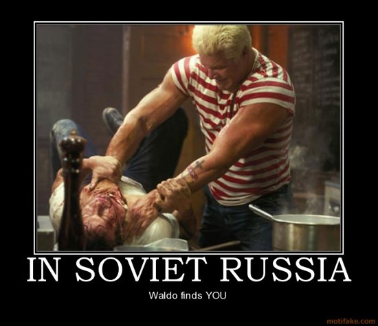 In Soviet Russia / Waldo finds YOU