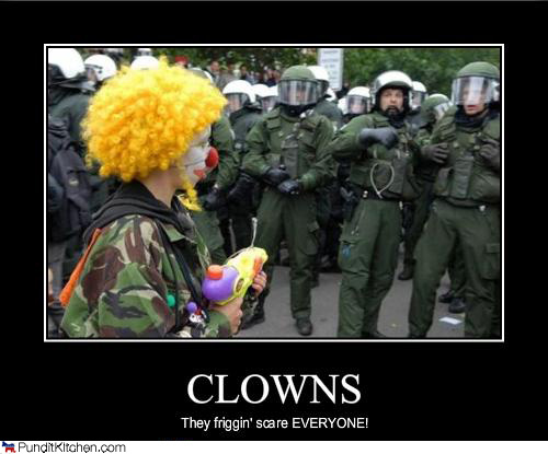 Clowns / The friggin' scare EVERYONE!