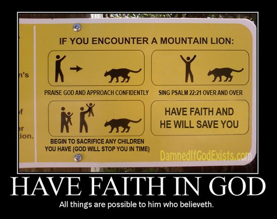 Have Faith in God / All things are possible to him who believeth.
